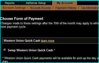 Using Western Union Quick Cash service as an alternative option to EFT service to receive Adsense paycheck.
