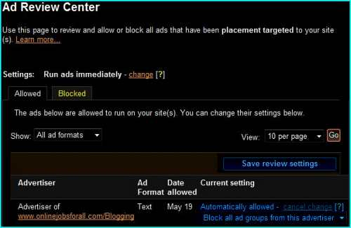 Using Google Adsense Ad Review Center to block spam blog advertisers from showing spam ads on your Adsense account.