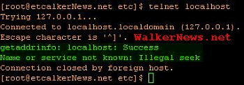 Linux telnet server rejected client connection with error message saying Name or service not known: Illegal seek.