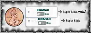 Kingmax PIP patented USB flash drive Super Stick Mini.